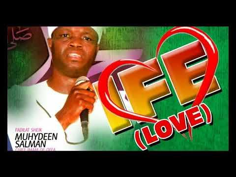 Download Fadilat Sheik Muhydeen Salman - Ife -  Latest Yoruba  Music Video