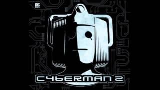 Cyberman 2 trailer - Big Finish