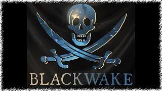 Blackwake - Морские Сражения.