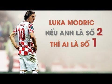 Luka Modric: Nếu anh là số 2 thì ai là số 1?