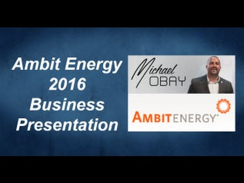 Ambit Energy Presentation - Mike Obay National Consultant