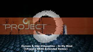 Dynoro & Gigi D'Agostino  - In My Mind (CProject BASS Extended Remix) Video
