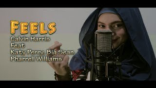 Calvin Harris - Feels Ft. Pharrel Williams, Katy Perry, Big Sean ( Cover)