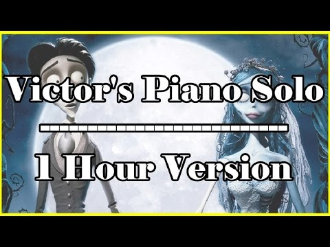 Victor's Piano Solo 1 hour extended version 1 hr loop Corpse Bride