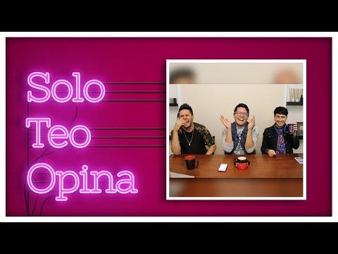 Solo Teo Opina con @raulgmeneses y @Gerudito | Ariana Grande | Beyoncé