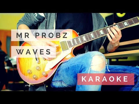 Mr Probz - Waves (Instrumental/Karaoke) by Arno Smith