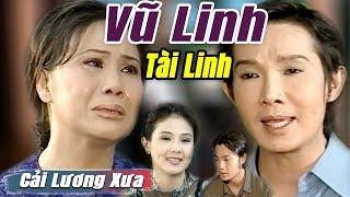 Cải Lương Xưa : Vũ Linh Tài Linh Kim Tiểu Long Thanh Ngân | cải lương xã hội tuồng hay Để Đời