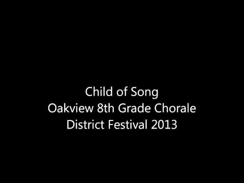 Child of Song Chorale District Festival 2013
