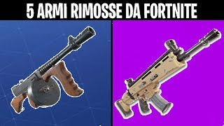 5 ARMI ELIMINATE DA FORTNITE BATTLE ROYALE