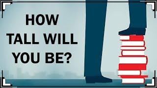 How Tall Will You Be When You Grow Up?