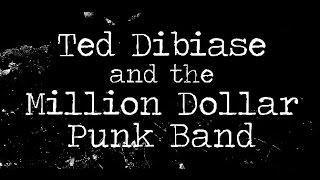 Ted Dibiase & the Million Dollar Punk Band @ Camden Underworld - 18.10.13