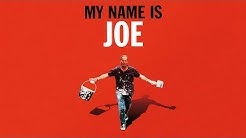 My Name is Joe |  Trailer |  Available Now