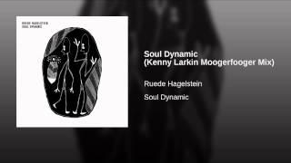 Soul Dynamic (Kenny Larkin Moogerfooger Mix)