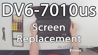 how to replace laptop screen hp pavilion dv6 7010us