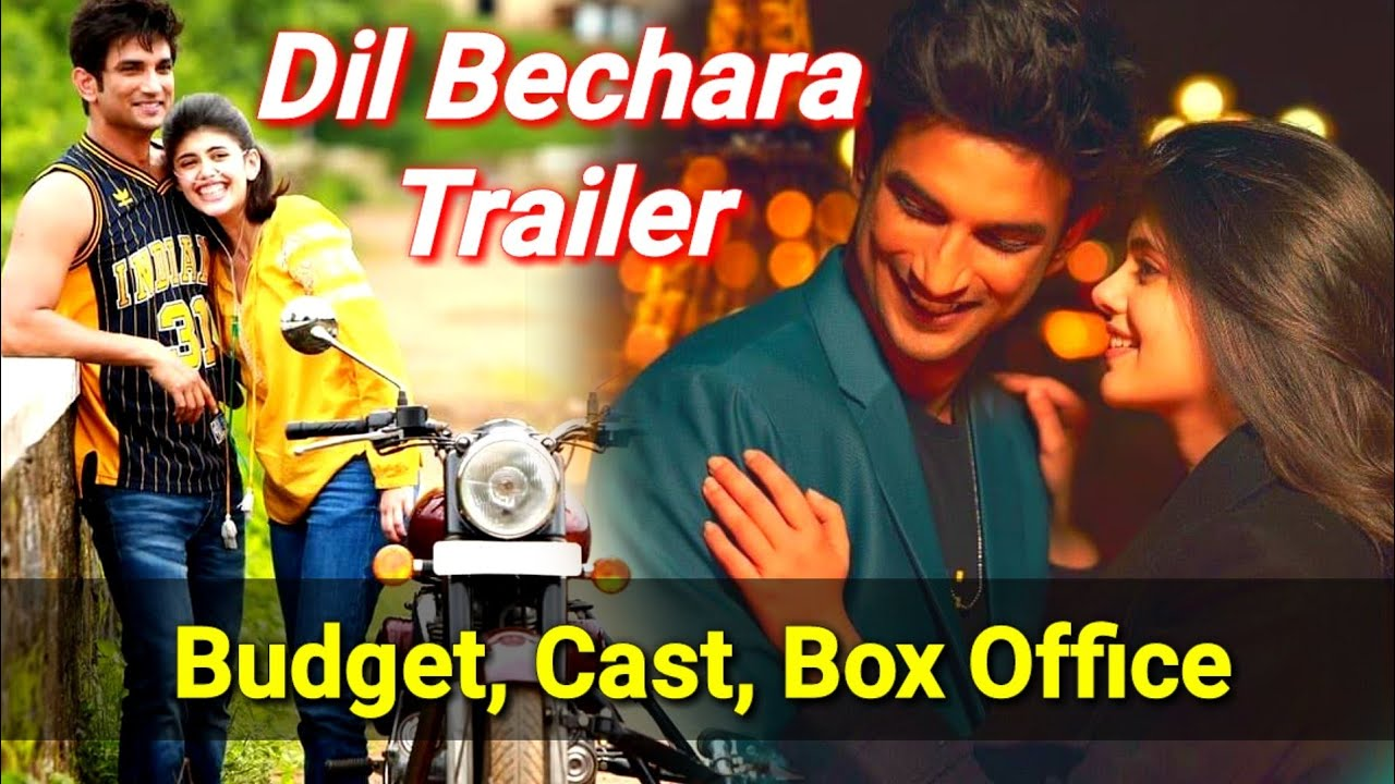 Dil Bechara Movie Budget, Box office, Release Date All Details Sushant Singh Rajput