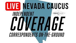 2020 Nevada Caucus Coverage - Feb. 22, 2020 - Independent Media, Correspondents on the Ground
