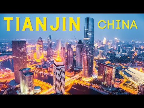 Tianjin City China Tour Ultra HD - Tianjin City Drone - Tianjin China City Tour