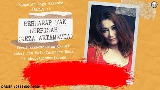 Karaoke Tanpa Vokal | BERHARAP TAK BERPISAH - Reza Artamevia