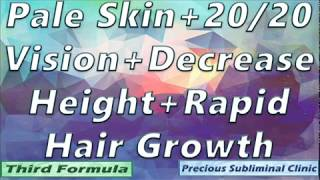Get Pale Skin, 20/20 Vision, Shorter Height, Rapid Hair Growth [Affirmation Frequency]