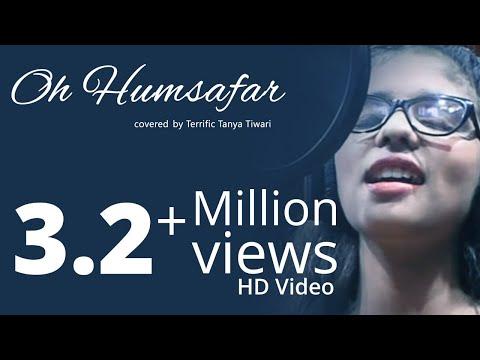 Oh humsafar covered by Tanya tiwari