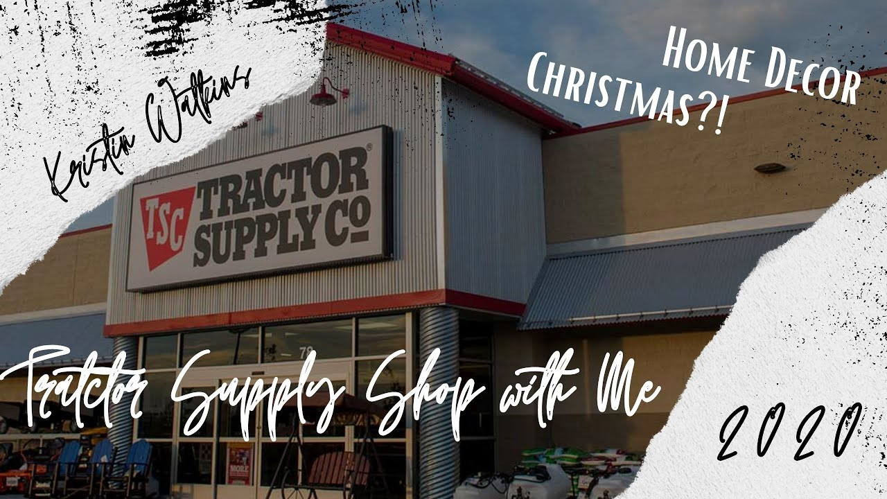 TRACTOR SUPPLY SHOP WITH ME   HOME DECOR & CHRISTMAS   YouTube