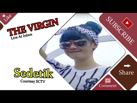 THE VIRGIN [Sedetik] Live At Inbox (27-01-2015) Courtesy SCTV