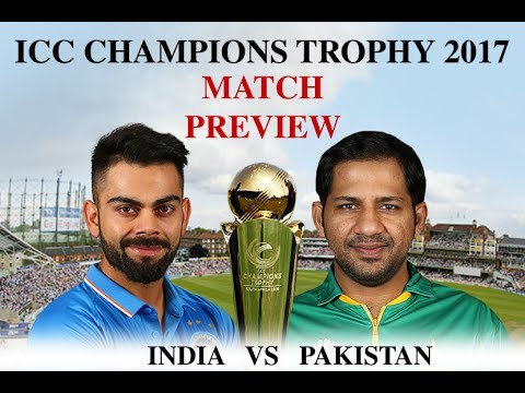 Champions Trophy Final Ind vs Pak  Match Preview