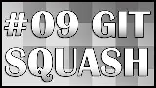 Git Tutorial 09 - Squash