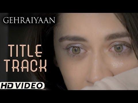Gehraiyaan - Title Song   Gehraiyaan   Sanjeeda Sheikh   Vatsal Sheth   A Web Series By Vikram Bhatt
