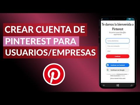Cómo Crear una Cuenta de Pinterest para Usuarios o para Empresas Fácilmente