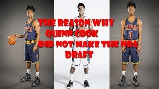 The reason why Quinn Cook did Not get Drafted