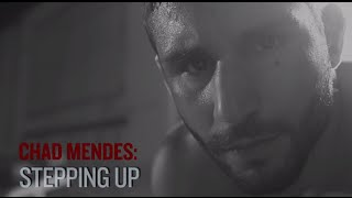 UFC 189: Chad Mendes - Stepping Up