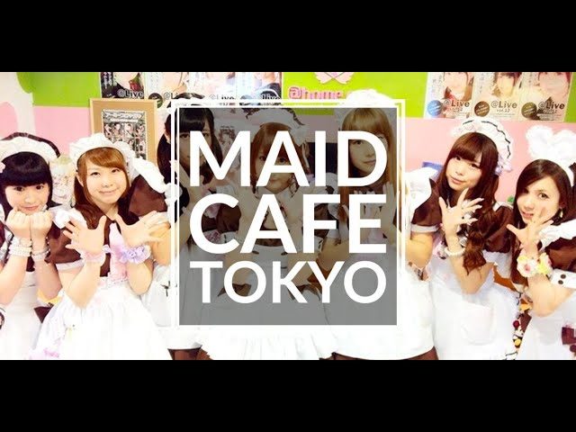 MAID CAFE IN TOKYO!