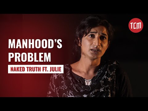 The Cure to Male Impotency in Pakistan | Naked Truth Episode 05