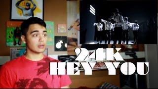 24K - HEY YOU MV Reaction