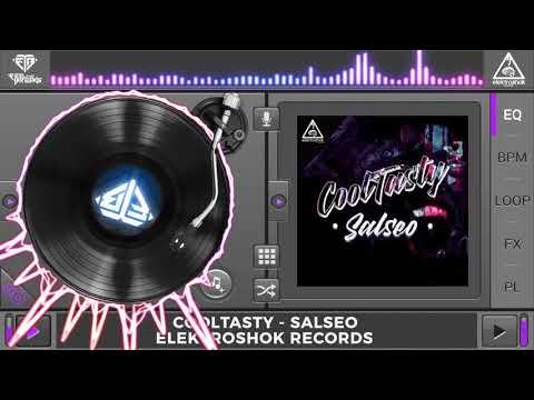 CoolTasty - Salseo (Original Mix)