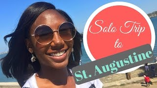 Solo Road Trip to St. Augustine