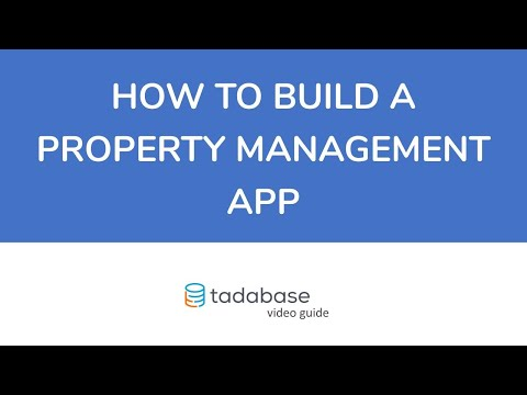 How To Build A Property Management App With Tadabase