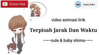 Download Lagu lirik Terpisah Jarak Dan Waktu - Sule & Baby Shima (video animasi lirik) mp3