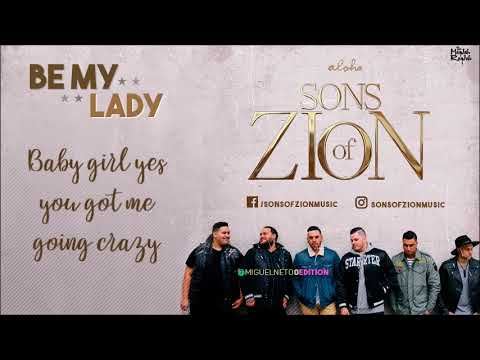 Sons of Zion - Be my lady (with Lyrics)