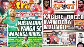 MICHEZO Magazetini Jumapili 23/9/2018:Kagere,Bocco Wambeba Mzungu Simba