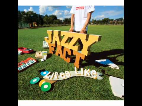 Jazzyfact (+) Take A Little Time (Feat Sean2slow)