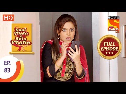 Saat Phero Ki Hera Pherie - Ep 83 - Full Episode - 21st June, 2018 thumbnail