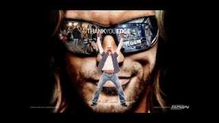 Edge's Theme Song With LYRICS (in the description)