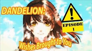 Dandelion: Wishes Brought to You Ep 1: Busan -Haphazardly Gaming-