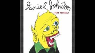 Watch Daniel Johnston Syrup Of Tears video