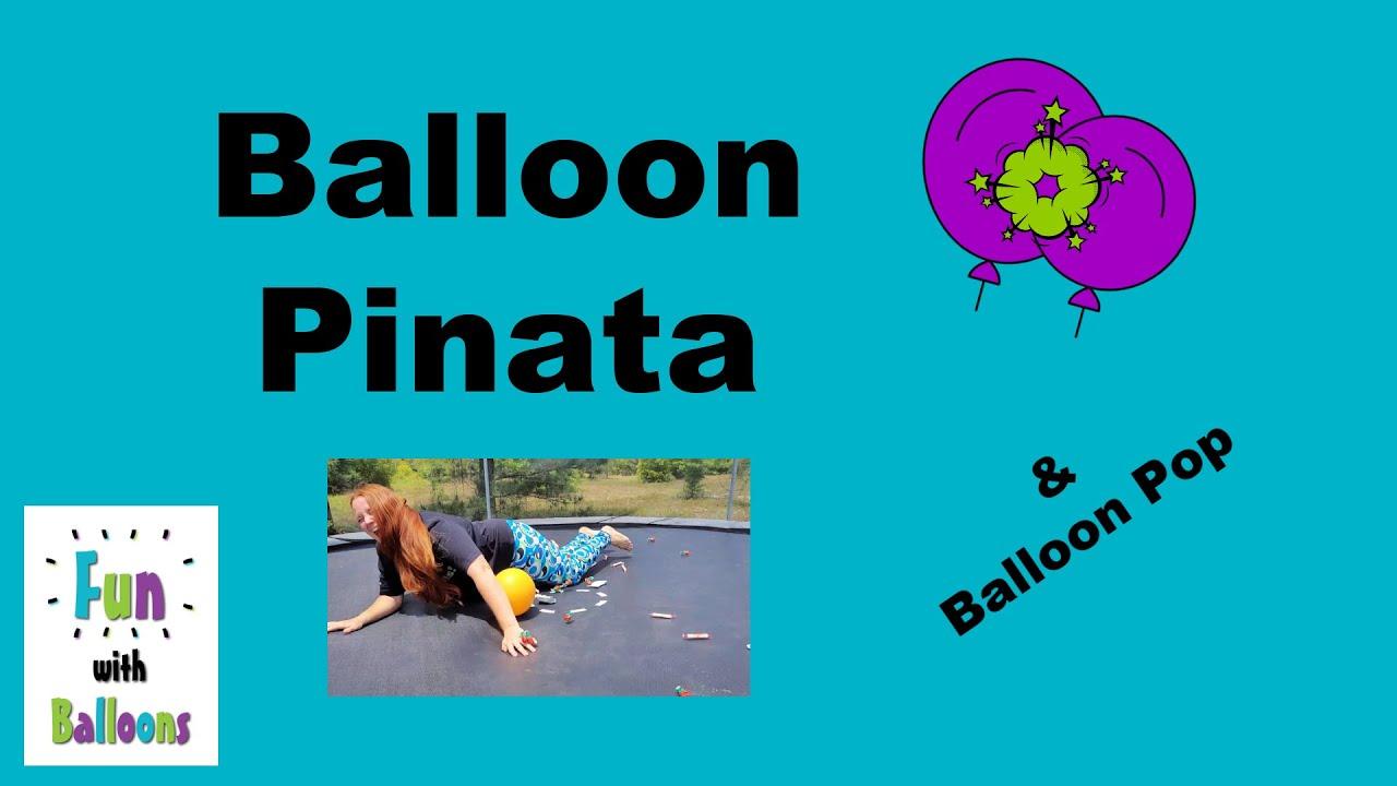 Balloon Piñata and Balloon Pop