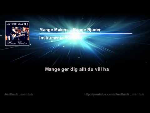 Mange Makers - Mange Bjuder [Instrumental/Karaoke]
