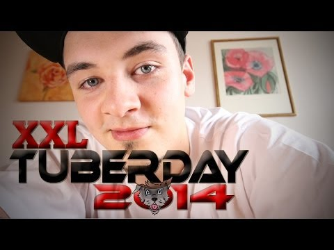 XXL TUBERDAY 2014 -- Da sind'wa dabei!