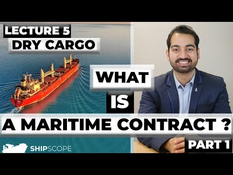 What is a Maritime Contract? (Dry Cargo) Part 1